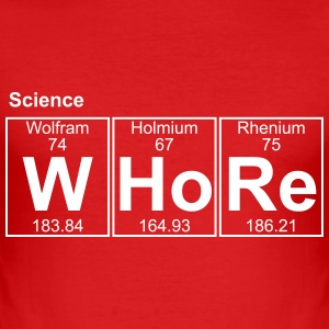 science WHORE - text can be changed - Men's Slim Fit T-Shirt