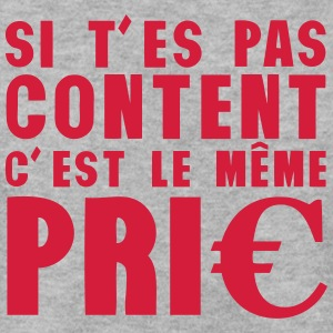 si pas content meme prix citation euros Sweat-shirts - Sweat-shirt Homme