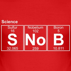 Science SNOB - text can be changed - Men's Slim Fit T-Shirt