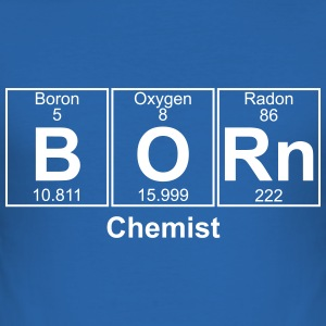 BORN chemist - text can be changed - Men's Slim Fit T-Shirt