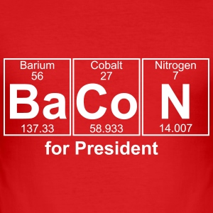 BACON for President - text can be changed - Men's Slim Fit T-Shirt