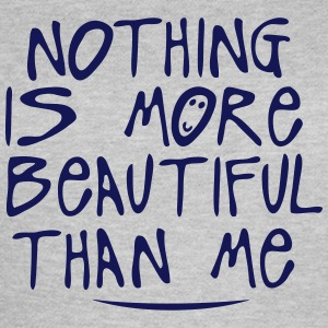 nothing is more beautiful quote T-Shirts - Women's T-Shirt