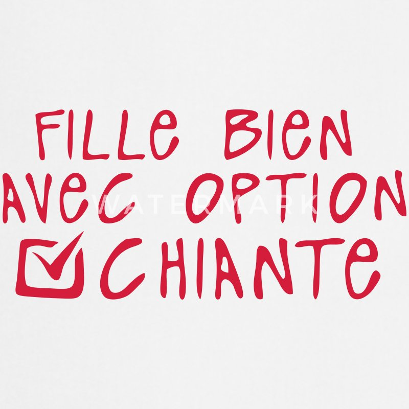 chiante fille bien option citation Tabliers - Tablier de cuisine