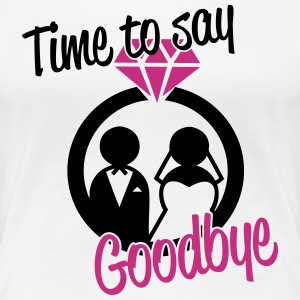 Time to say goodbye T-shirts - Premium-T-shirt dam