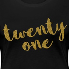 Twenty One / 21 Glitter Birthday Quote T-shirts