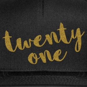 Twenty One / 21 Glitter Birthday Quote Caps & Hats - Snapback Cap