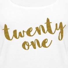 Twenty One / 21 Glitter Birthday Quote Tops