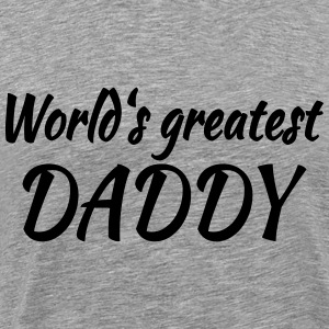 World's greatest Daddy T-shirts - Premium-T-shirt herr