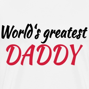 World's greatest Daddy T-skjorter - Premium T-skjorte for menn