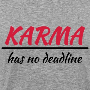 Karma has no deadline T-shirts - Mannen Premium T-shirt