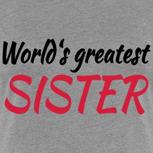 World's greatest sister T-shirts - Premium-T-shirt dam
