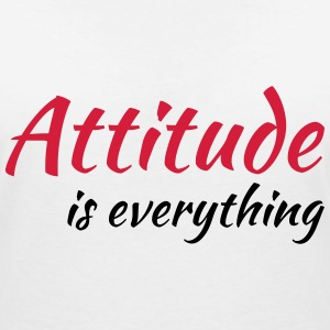 Attitude is everything T-Shirts - Women's V-Neck T-Shirt