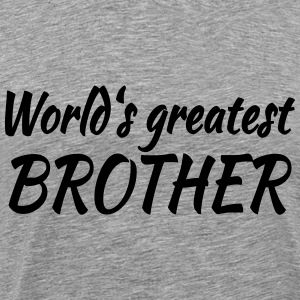 World's greatest brother T-skjorter - Premium T-skjorte for menn