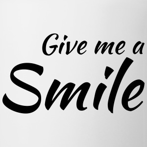 Give me a smile Tazze & Accessori - Tazza