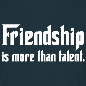 Friendship Is More. Tee shirts - T-shirt Homme