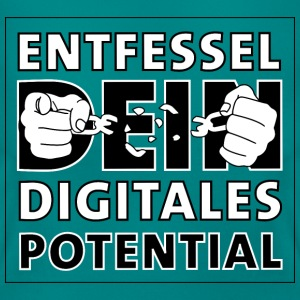 entfessel dein digitales potential T-Shirts - Frauen T-Shirt