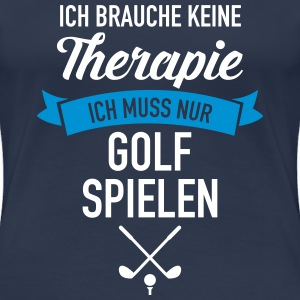 Therapie - Golf T-Shirts - Frauen Premium T-Shirt