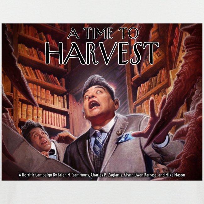 A Time to Harvest/Zeit der Ernte-Shirt