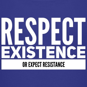 respect existence or expect resistance Shirts - Kinderen Premium T-shirt