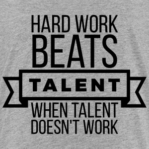 hard work beats talent when talent doesn't work Shirts - Kinderen Premium T-shirt