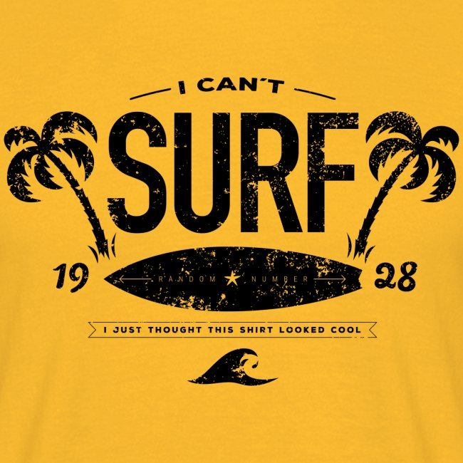 I can't surf mannen t-shirt