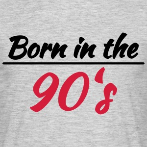 Born in the 90's T-Shirts - Men's T-Shirt