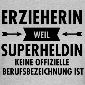 Erzieherin - Superheldin T-Shirts - Frauen T-Shirt