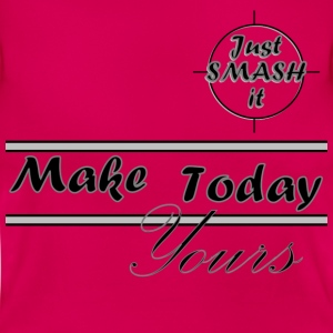 Just Smash It Today T-Shirts - Women's T-Shirt