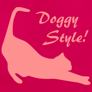 Doggy Style ! Tee shirts - T-shirt Femme