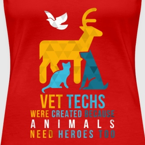 Vet tech -animal heroes T-Shirts - Women's Premium T-Shirt