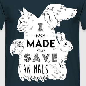 Made to save animals T-Shirts - Men's T-Shirt