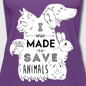 Made to save animals Tops - Women's Premium Tank Top
