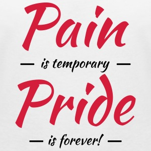 Pain is temporary, pride is forever T-Shirts - Women's V-Neck T-Shirt