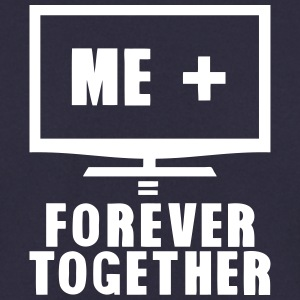 tv television forever together quote Hoodies & Sweatshirts - Men's Sweatshirt