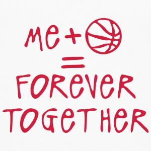 me plus baloncesto forever together ball Manga larga - Camiseta de manga larga premium hombre
