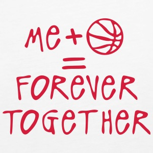 me plus baloncesto forever together ball Tops - Camiseta de tirantes premium mujer