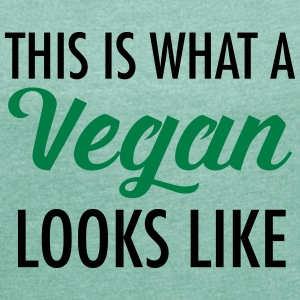 This Is What A Vegan Looks Like T-Shirts - Frauen T-Shirt mit gerollten Ärmeln