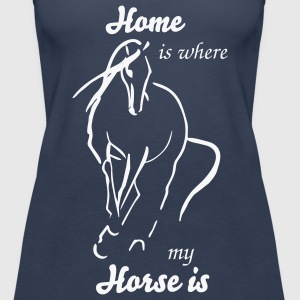 Home is where Tops - Frauen Premium Tank Top
