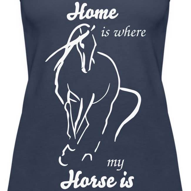Home is where my horse is