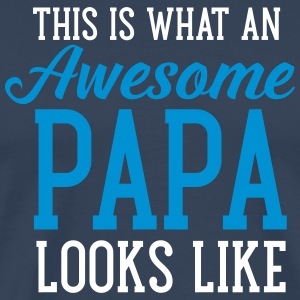 This Is What An Awesome Papa Looks Like T-skjorter - Premium T-skjorte for menn