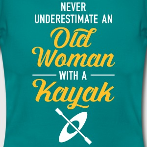Never Underestimate An Old Woman With A Kayak T-Shirts - Frauen T-Shirt