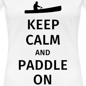 Keep Calm and Paddle on T-shirts - Premium-T-shirt dam