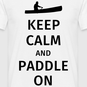 Keep Calm and Paddle on Magliette - Maglietta da uomo