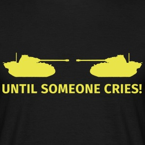 Until Someone Cries T-shirts - Herre-T-shirt