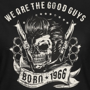 SSD Biker - we are the good guys - Skull Born 1966 - RAHMENLOS Motorrad Designs T-Shirts - Frauen T-Shirt