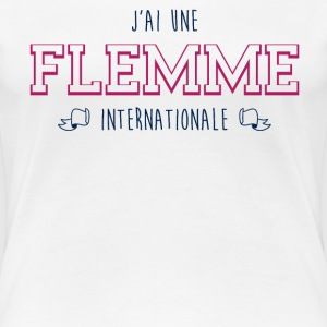 Flemme internationale - T-shirt Premium Femme