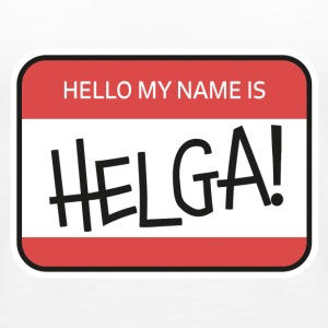 My name is HELGA! Tops - Frauen Premium Tank Top