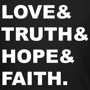 Love & Truth Hope Faith