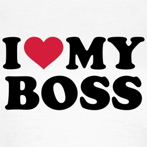 I love my boss T-Shirts - Frauen T-Shirt