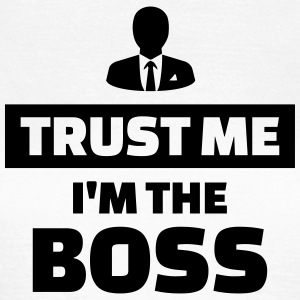Trust me I'm the boss T-Shirts - Frauen T-Shirt